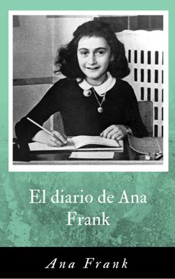 El diario de Ana Frank - Ana Frank pdf download