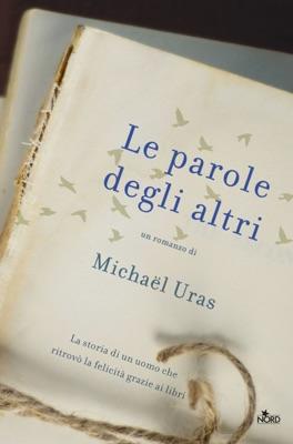 Le parole degli altri - Michaël Uras pdf download
