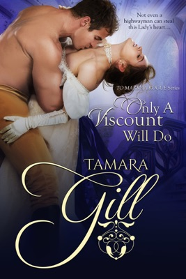 Only a Viscount Will Do - Tamara Gill pdf download