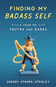 Finding My Badass Self - Sherry Stanfa-Stanley pdf download