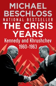 The Crisis Years - Michael Beschloss pdf download