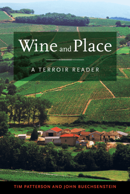 Wine and Place - Tim Patterson & John Buechsenstein