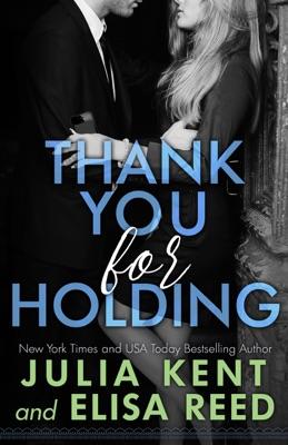 Thank You For Holding - Julia Kent & Elisa Reed pdf download