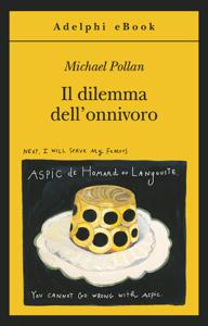 Il dilemma dell'onnivoro - Michael Pollan pdf download
