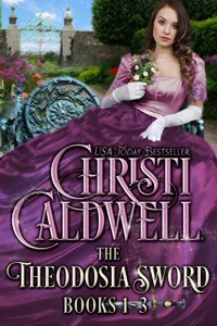 The Theodosia Sword: Books 1-3 - Christi Caldwell pdf download
