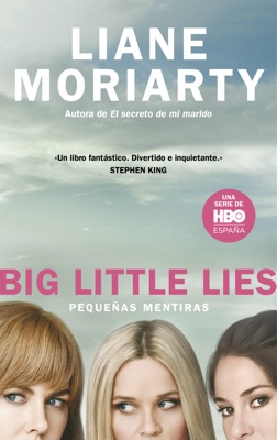 Big Little Lies (Pequeñas mentiras) - Liane Moriarty pdf download