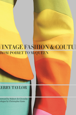 Vintage Fashion & Couture - Kerry Taylor