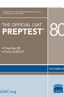 The Official LSAT PrepTest 80 - Law School Admission Council, Inc.