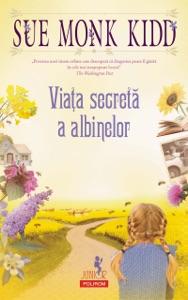 Viața secretă a albinelor - Sue Monk Kidd pdf download