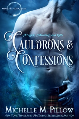 Cauldrons and Confessions - Michelle M. Pillow pdf download