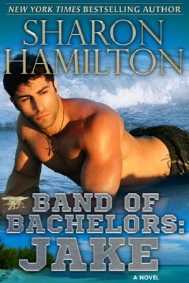 Band of Bachelors: Jake - Sharon Hamilton pdf download