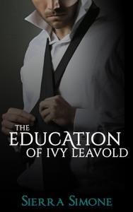The Education of Ivy Leavold - Sierra Simone pdf download