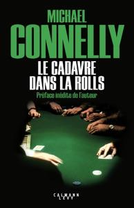 Le Cadavre dans la rolls - Michael Connelly pdf download