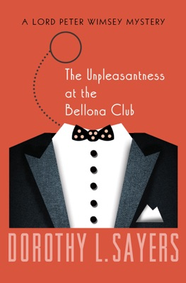 The Unpleasantness at the Bellona Club - Dorothy L. Sayers pdf download