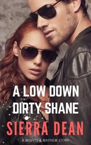 A Low Down Dirty Shane - Sierra Dean pdf download