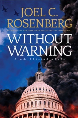 Without Warning - Joel C. Rosenberg pdf download