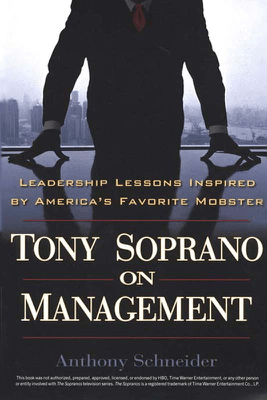 Tony Soprano on Management - Anthony Schneider