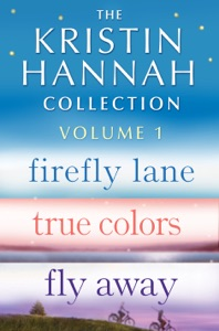 The Kristin Hannah Collection: Volume 1 - Kristin Hannah pdf download