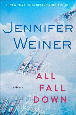 All Fall Down - Jennifer Weiner pdf download