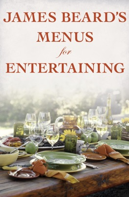 James Beard's Menus for Entertaining - James Beard pdf download