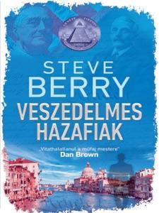 Veszedelmes hazafiak - Steve Berry pdf download
