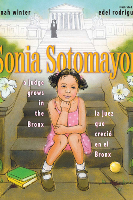 Sonia Sotomayor - Jonah Winter