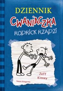 Dziennik Cwaniaczka 2 Rodrick rządzi - Jeff Kinney pdf download
