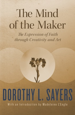 The Mind of the Maker - Dorothy L. Sayers pdf download