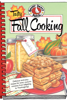 Tasty Fall Cooking - Gooseberry Patch