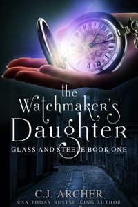 The Watchmaker's Daughter - C.J. Archer pdf download