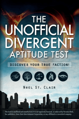 The Unofficial Divergent Aptitude Test - Noel St. Clair