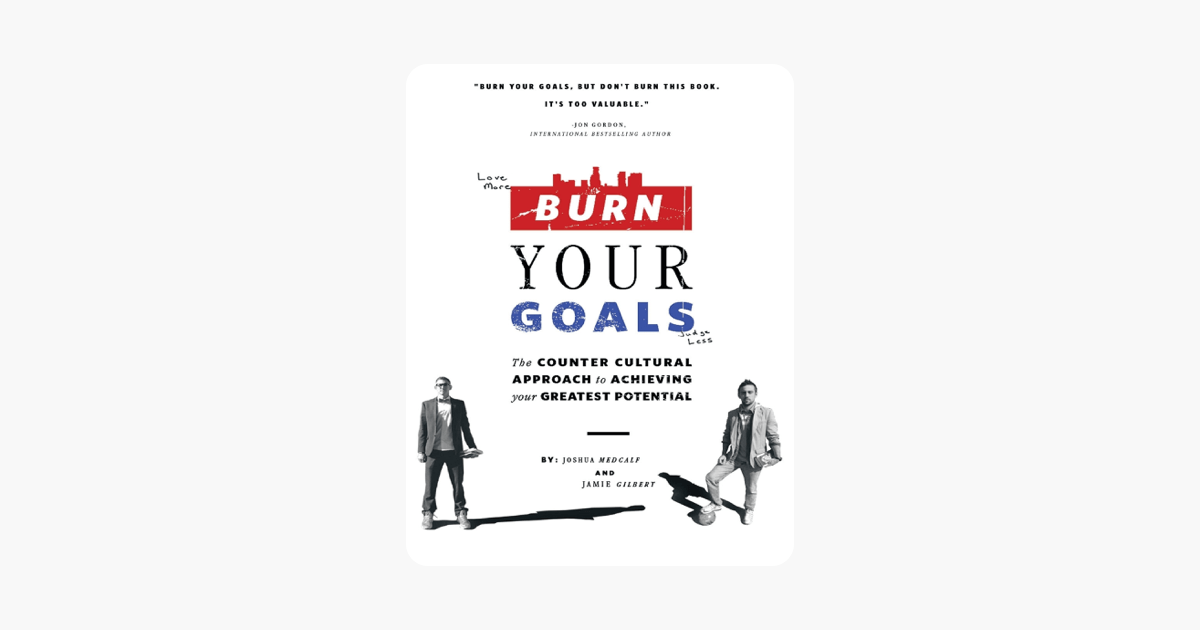 ‎Burn Your Goals on Apple Books