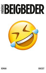 L'homme qui pleure de rire - Frédéric Beigbeder pdf download