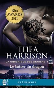 La chronique des Anciens (Tome 1) - Le baiser du dragon - Thea Harrison pdf download