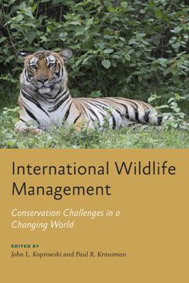 International Wildlife Management - John L. Koprowski & Paul R. Krausman
