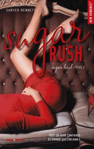 Sugar rush - tome 2 Sugar bowl - Sawyer Bennett pdf download