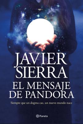 El mensaje de Pandora - Javier Sierra pdf download