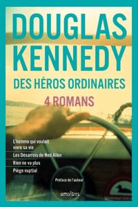 Des héros ordinaires - Douglas Kennedy pdf download