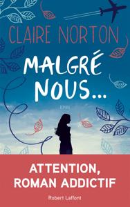 Malgré nous... - Claire Norton pdf download