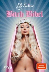 Die Bitch Bibel - Katja Krasavice pdf download