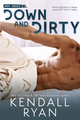 Down and Dirty - Kendall Ryan pdf download