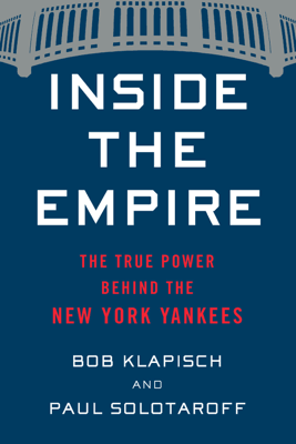 Inside the Empire - Bob Klapisch