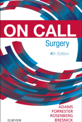 On Call Surgery E-Book - Gregg A. Adams MD, FACS, Stephen D. Bresnick MD, DDS, Jared Forrester MD & Graeme Rosenberg MD