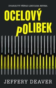 Ocelový polibek - Jeffery Deaver pdf download