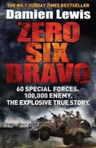 Zero Six Bravo - Damien Lewis pdf download