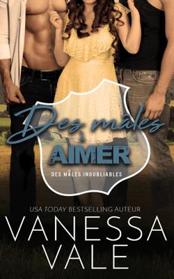 Des mâles à aimer - Vanessa Vale pdf download