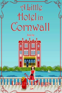 A Little Hotel in Cornwall - Laura Briggs pdf download