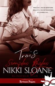 Trois simples règles - Nikki Sloane pdf download