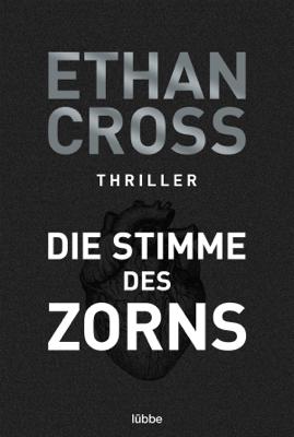 Die Stimme des Zorns - Ethan Cross pdf download