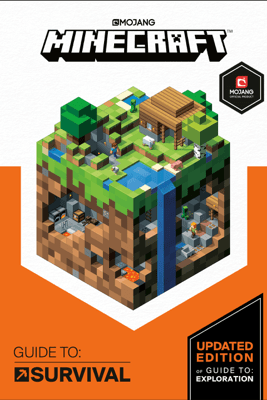 Minecraft: Guide to Survival - Mojang Ab & The Official Minecraft Team